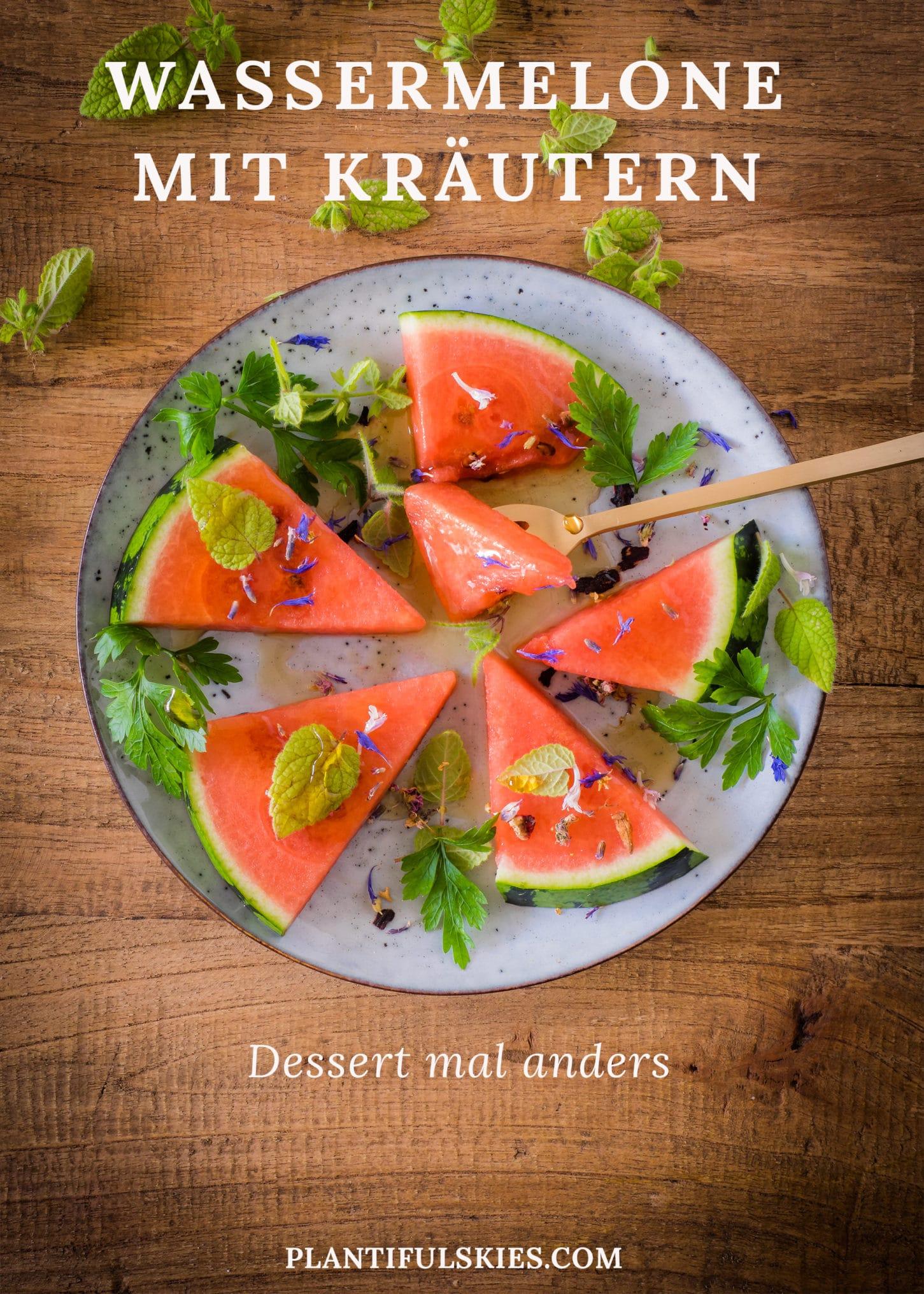 Dessert mal anders-Wassermelone mit Petersilie, Melisse und Ahornsirup